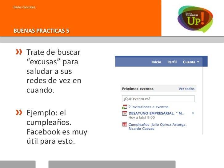 Redes SocialesBUENAS PRACTICAS 6        Siempre que pueda y esto se hace con        mucha confianza, trate de hacer las   ...