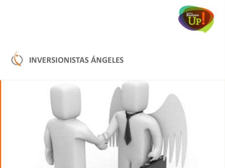 Inversionistas Ángeles     REDES DE ANGELES           Southern Angels, nació al alero de la Universidad Adolfo           I...