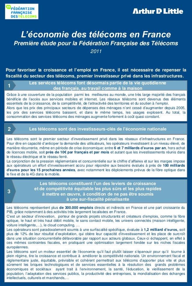 L'économie des télécoms en France Première étude pour la Fédération Française des Télécoms 2011 Pour favoriser la croissan...