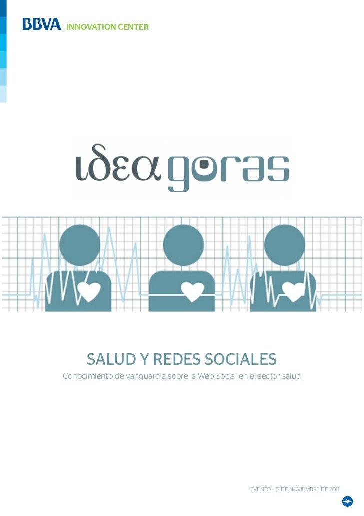 INNOVATION CENTER      SALUD Y REDES SOCIALESConocimiento de vanguardia sobre la Web Social en el sector salud            ...
