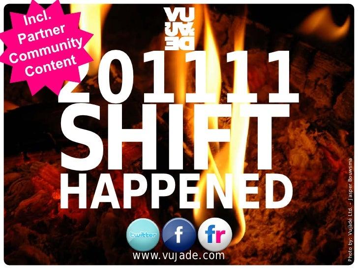 201111                SHIFT                                                                         Photo by: Vujàdé Ltd. ...