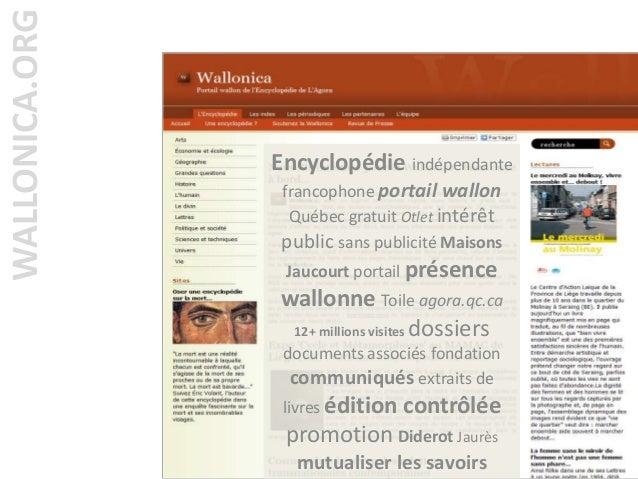 WALLONICA.ORG Encyclopédie indépendante francophone portail wallon Québec gratuit Otlet intérêt public sans publicité Mais...