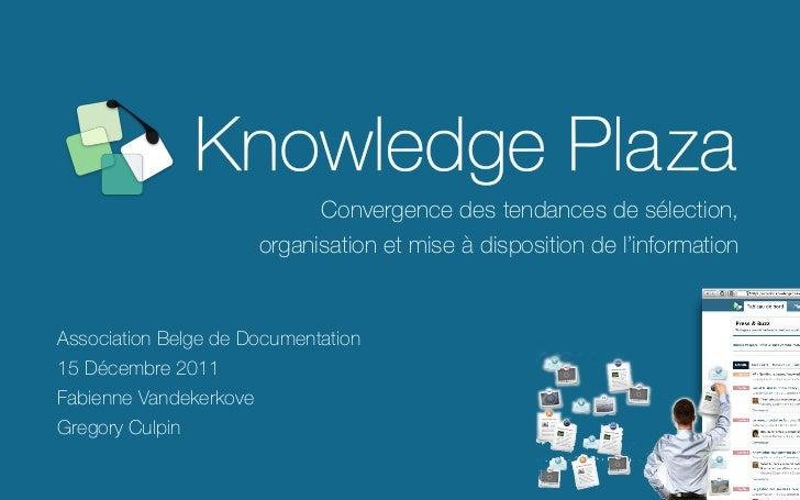 Convergence des tendances de sélection,                        organisation et mise à disposition de l'informationAssociat...