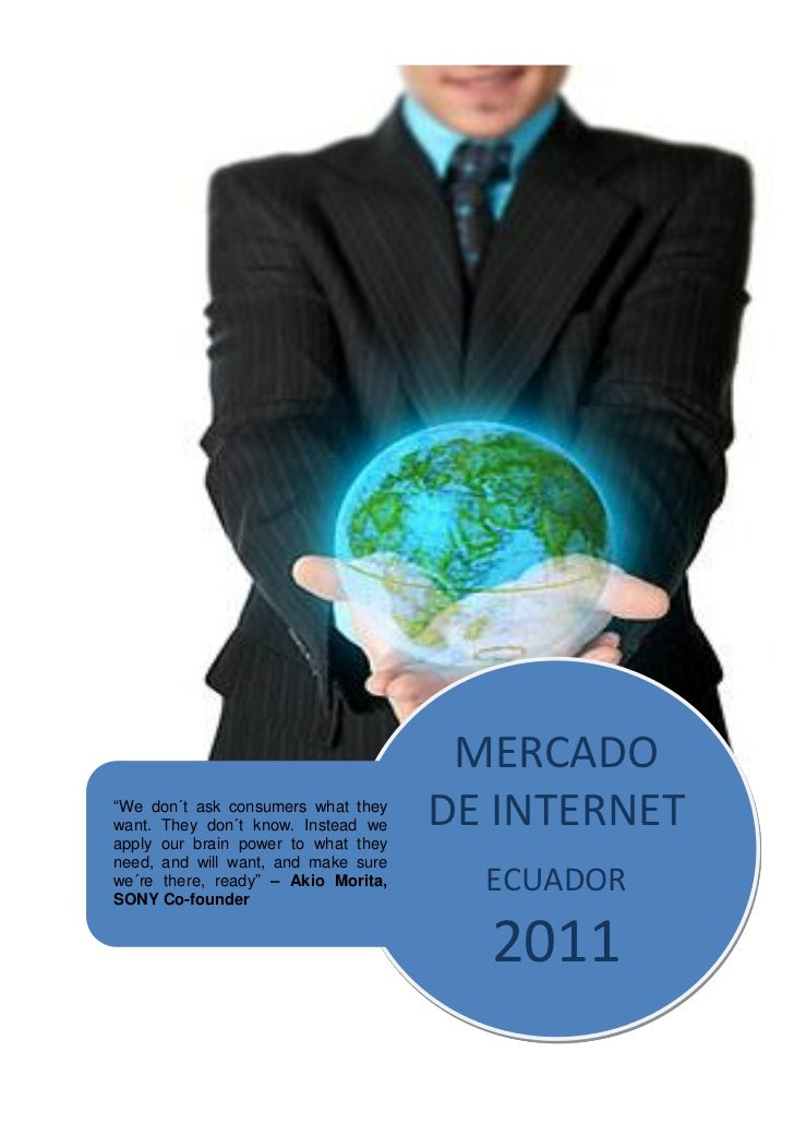 """MERCADO""""We don´t ask consumers what theywant. They don´t know. Instead weapply our brain power to what they               ..."""