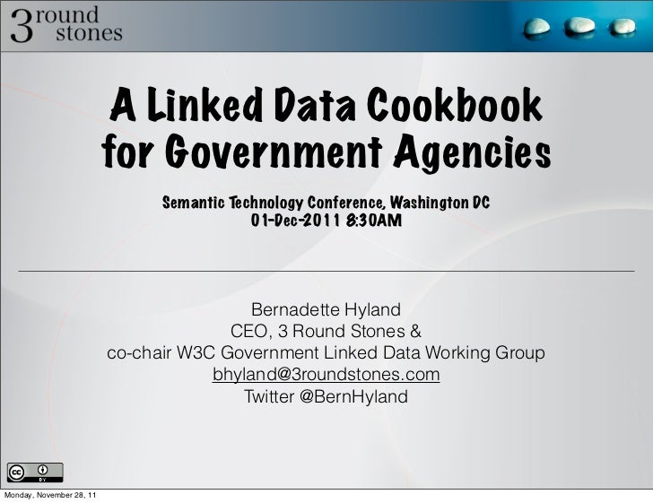 A Linked Data Cookbook                          for Government Agencies                                Semantic Technology...