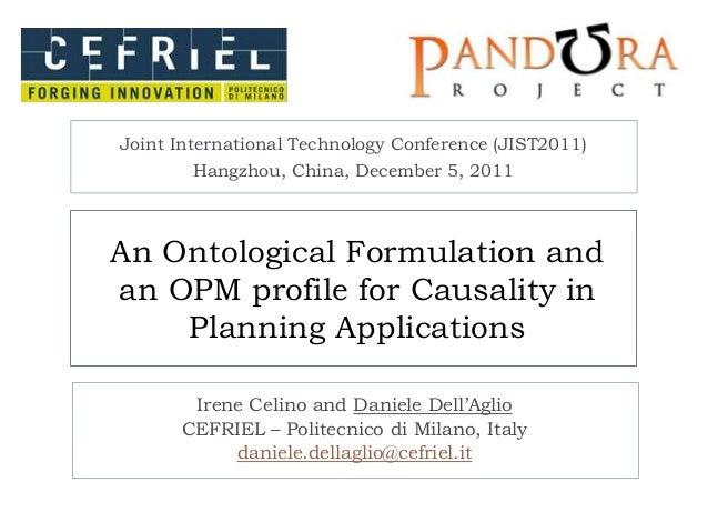 Joint International Technology Conference (JIST2011)        Hangzhou, China, December 5, 2011An Ontological Formulation an...