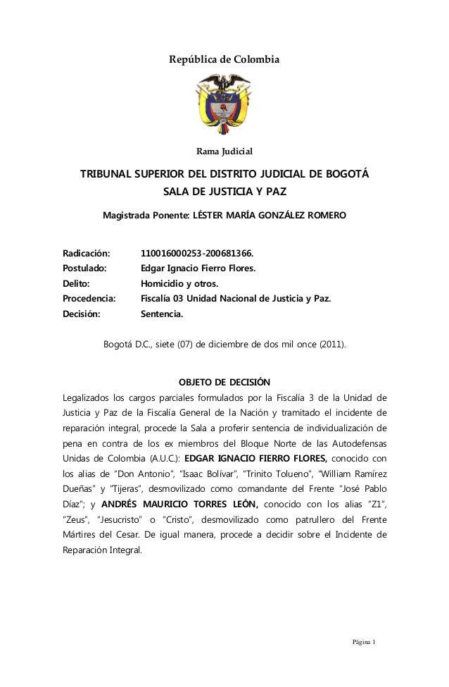 Página 1  República de Colombia  Rama Judicial  TRIBUNAL SUPERIOR DEL DISTRITO JUDICIAL DE BOGOTÁ  SALA DE JUSTICIA Y PAZ ...