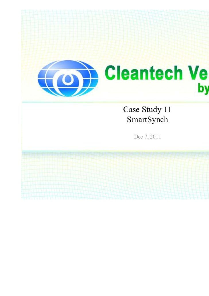 Case Study 11 SmartSynch  Dec 7, 2011                ⓒ 2011 insprout Corporation.                           All rights res...