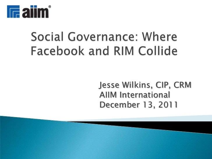 Jesse Wilkins, CIP, CRMAIIM InternationalDecember 13, 2011