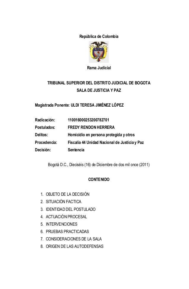 República de Colombia Rama Judicial  TRIBUNAL SUPERIOR DEL DISTRITO JUDICIAL DE BOGOTA SALA DE JUSTICIA Y PAZ Magistrada P...