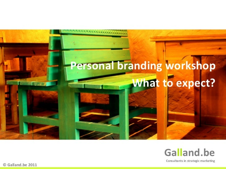 Personal branding workshop                                              What to expect?                       ...