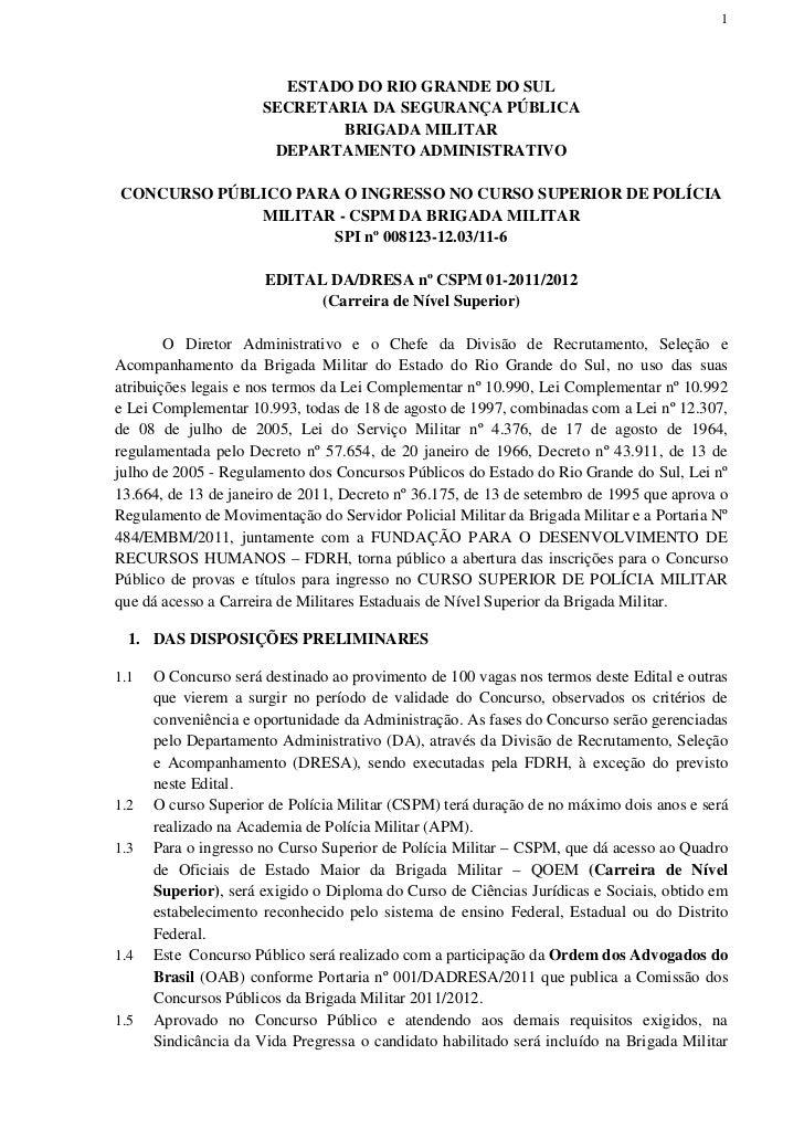 1                        ESTADO DO RIO GRANDE DO SUL                      SECRETARIA DA SEGURANÇA PÚBLICA                 ...