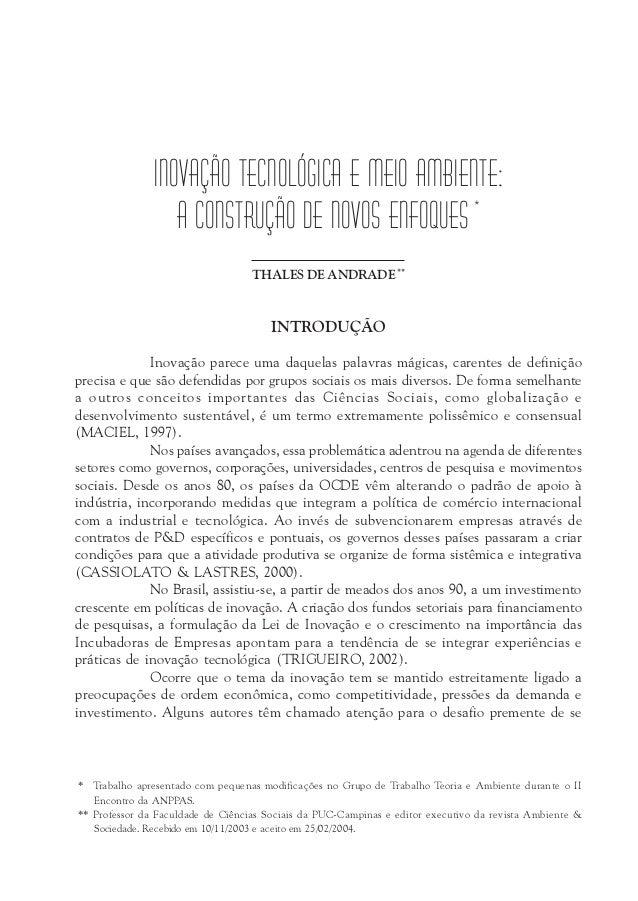 INOVAÇÃO TECNOLÓGICA E MEIO AMBIENTE:                  A CONSTRUÇÃO DE NOVOS ENFOQUES *                                   ...