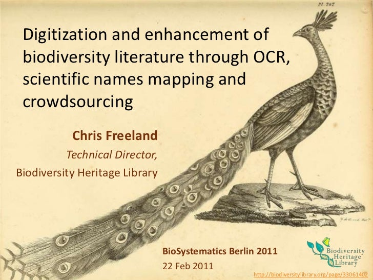 Digitization and enhancement of biodiversity literature through OCR, scientific names mapping andcrowdsourcing<br />Chris ...