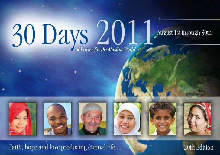 30 Days 2011               of Prayer for the Muslim World                                                            Augus...
