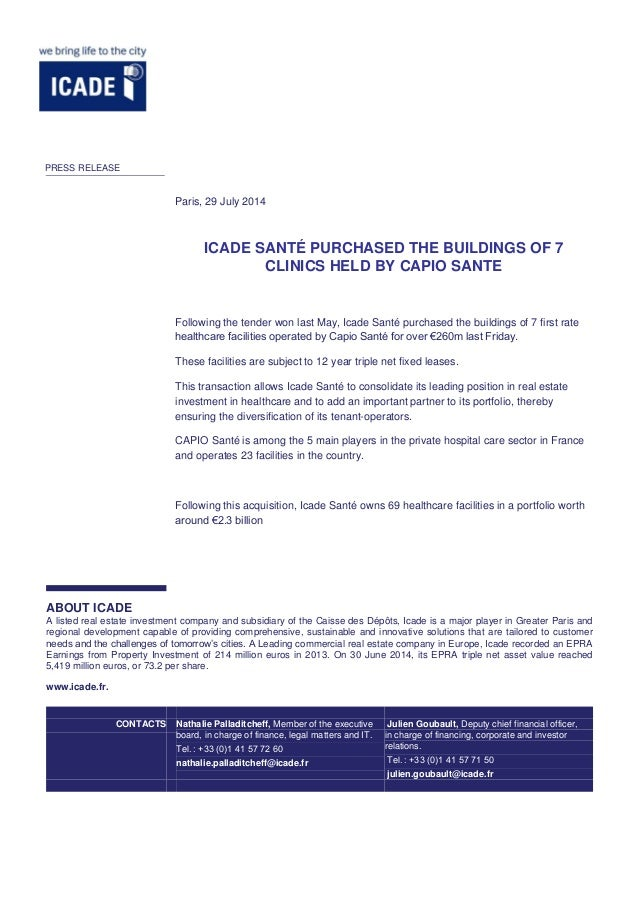 ICADE SANTÉ PURCHASED THE BUILDINGS OF 7 CLINICS HELD BY CAPIO SANTE Following the tender won last May, Icade Santé purcha...