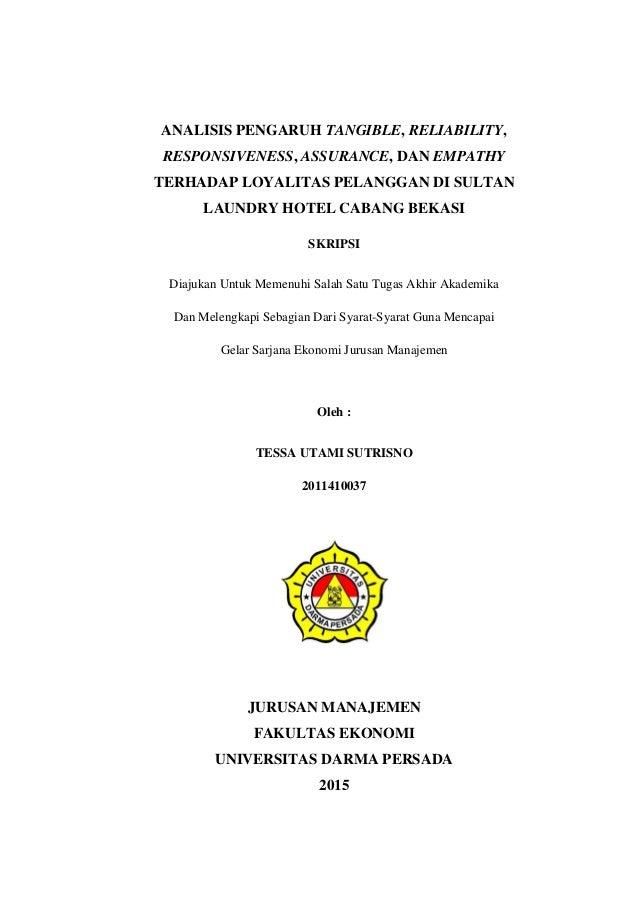 Analisis Pengaruh Tangible Reliability Responsiveness Assurance D
