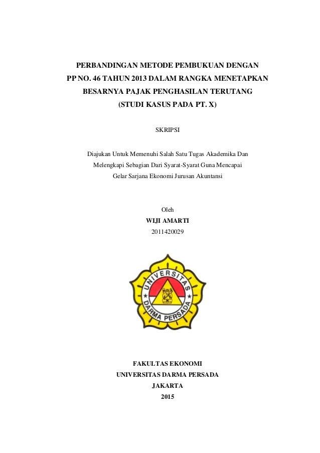 Perbandingan Metode Pembukuan Dengan Pp No 46 Tahun 2013 Dalam Rangk