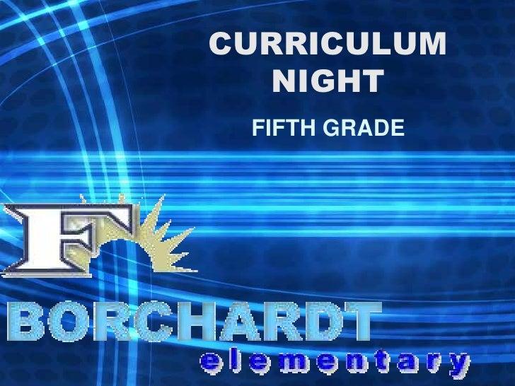 CURRICULUMNIGHT<br />FIFTH GRADE<br />