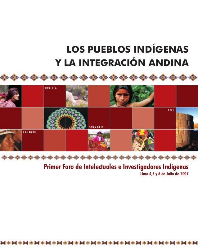LOS PUEBLOS INDÍGENAS                Y LA INTEGRACIÓN ANDINA          BOLIVIA                                             ...