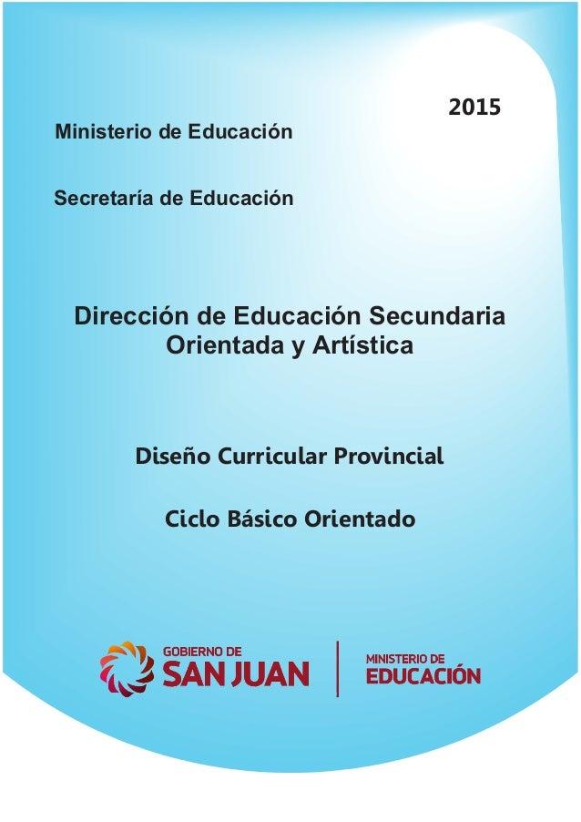 Diseño Curricular Educación Secundaria Orientada Y Artística
