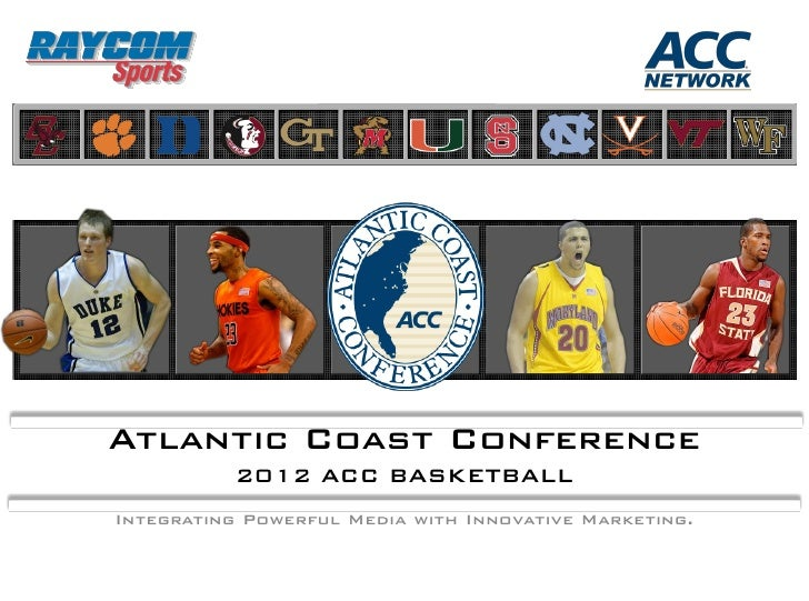 2011 ACC BASKETBALL       SPONSORSHIP OVERVIEW