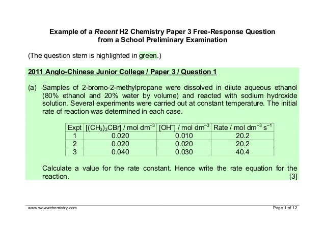 www.wewwchemistry.com Page 1 of 12 Example of a Recent H2 Chemistry Paper 3 Free-Response Question from a School Prelimina...