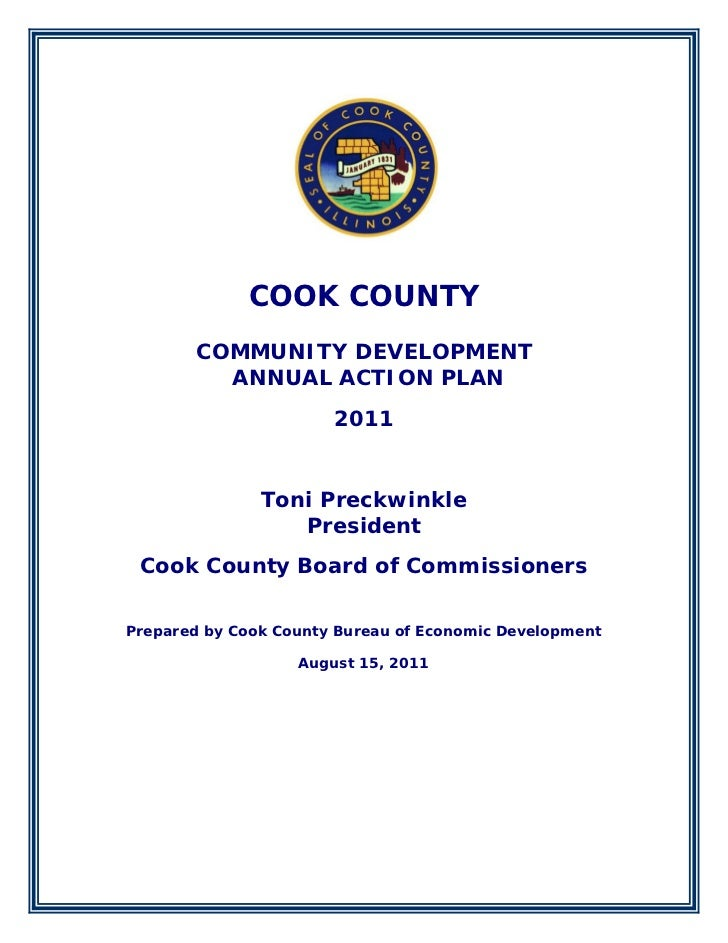 COOK COUNTY       COMMUNITY DEVELOPMENT         ANNUAL ACTION PLAN                       2011               Toni Preckwink...
