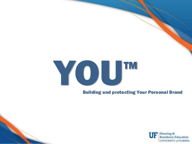 YOUTM Building and protecting Your Personal Brand