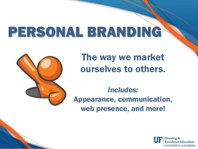 You TM. Building and Protecting your personal brand Slide 2