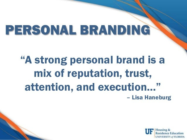 You TM. Building and Protecting your personal brand Slide 3