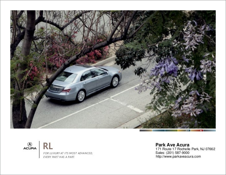 2011    RLRLFOR LUXURY AT ITS MOST ADVANCED,                                   Park Ave Acura                             ...