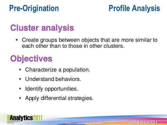 Pre-Origination                                                                  Profile AnalysisCluster analysis  Create...