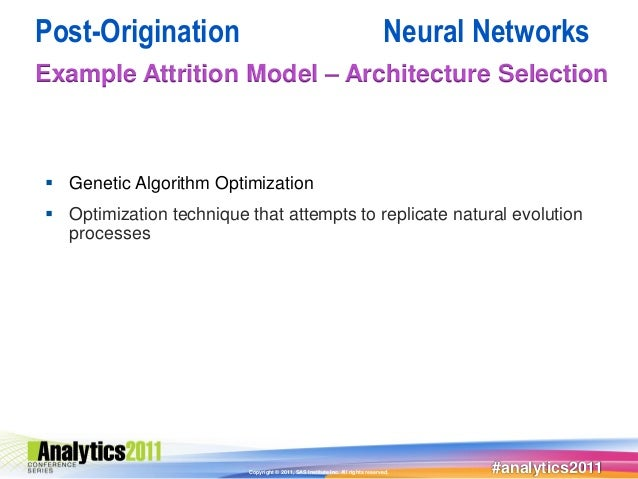 Post-Origination                                                                Neural NetworksExample Attrition Model – A...