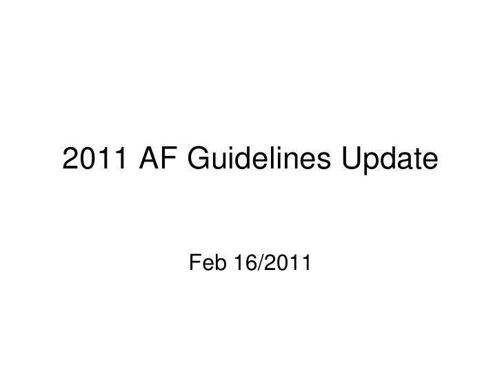 2011 AF Guidelines Update        Feb 16/2011