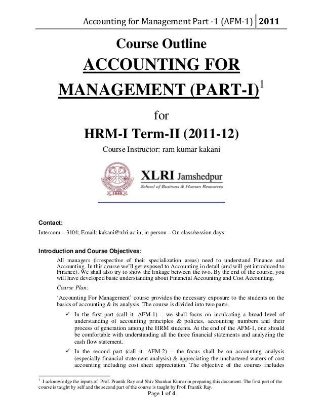 AccountingforManagementPart‐1(AFM‐1) 2011 Page 1 of 4 Course Outline ACCOUNTING FOR MANAGEMENT (PART-I)1 for HRM-I ...