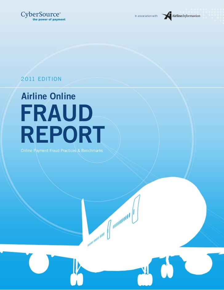 In association with2011 EditionAirline OnlineFrAudrepOrtonline Payment Fraud Practices & Benchmarks