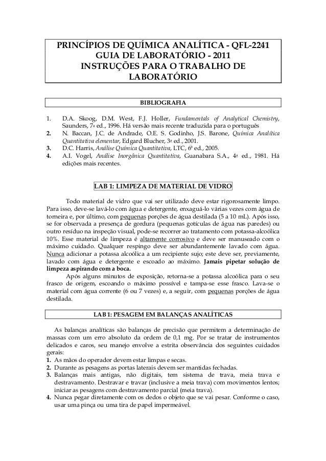 PRINCÍPIOS DE QUÍMICA ANALÍTICA - QFL-2241             GUIA DE LABORATÓRIO - 2011         INSTRUÇÕES PARA O TRABALHO DE   ...