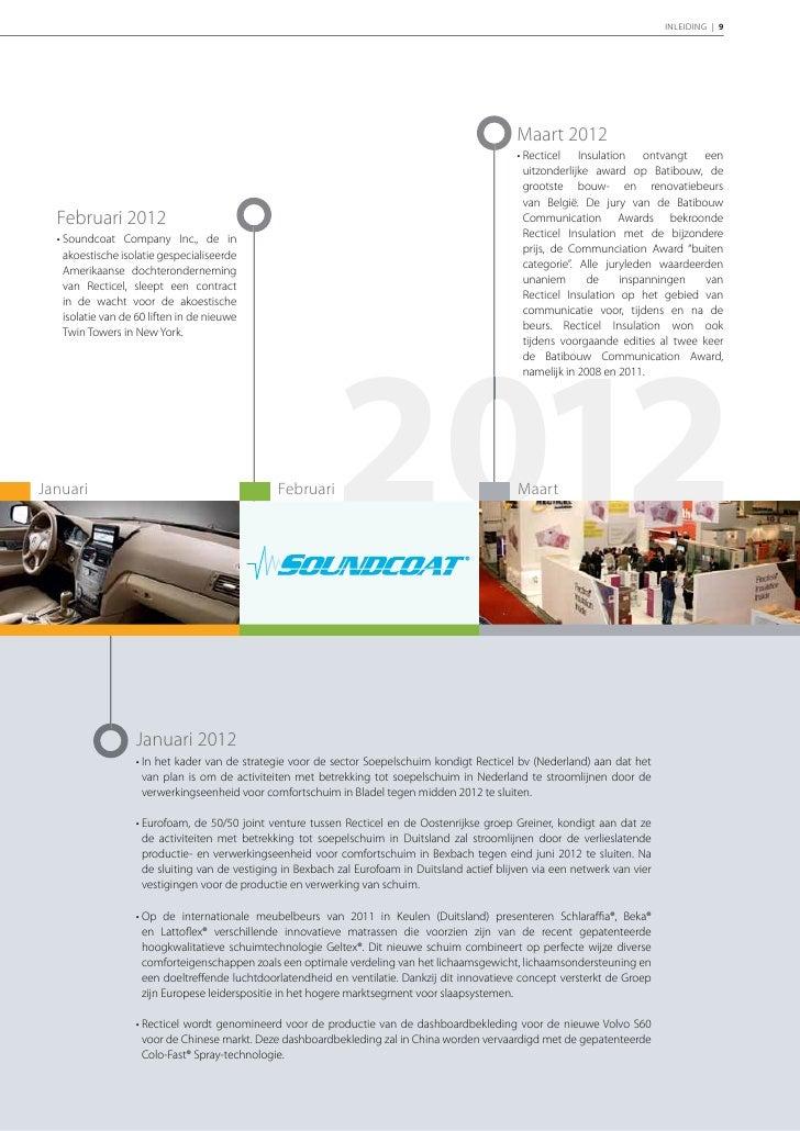 10 | RECTICEL | Jaarverslag 2011    Gesprek met de    Chief Executive Officer    en de Voorzitter    van de Raad van Bestuur