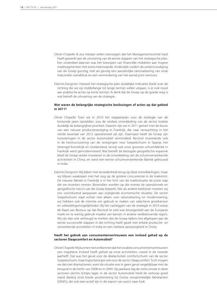 INLEIDING | 13Etienne Davignon: De grotere uitdagingen in de tweede jaarhelft zijn eenvoudig te   verklaren. Door de euros...