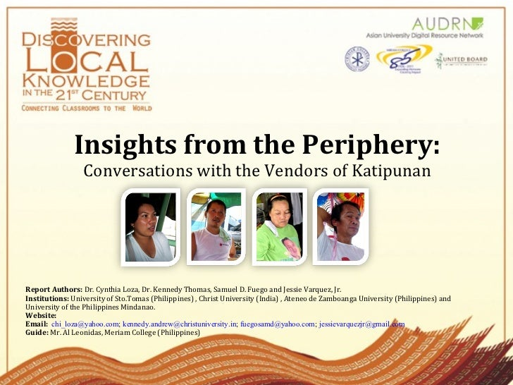 Insights from the Periphery:  Conversations with the Vendors of Katipunan Report Authors:  Dr. Cynthia Loza, Dr. Kennedy T...