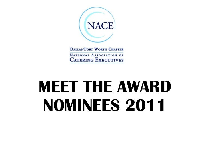 MEET THE AWARD NOMINEES 2011