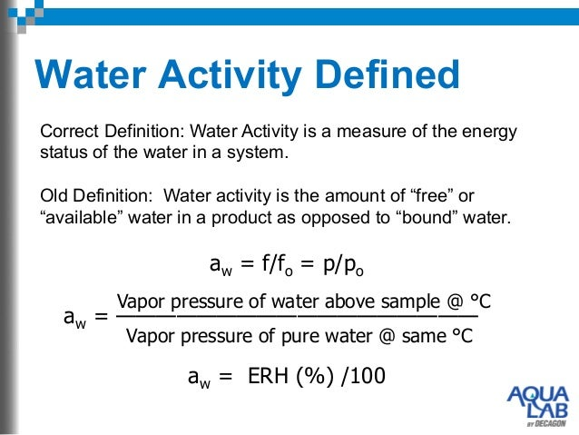4. Water Activity DefinedCorrect Definition: ...