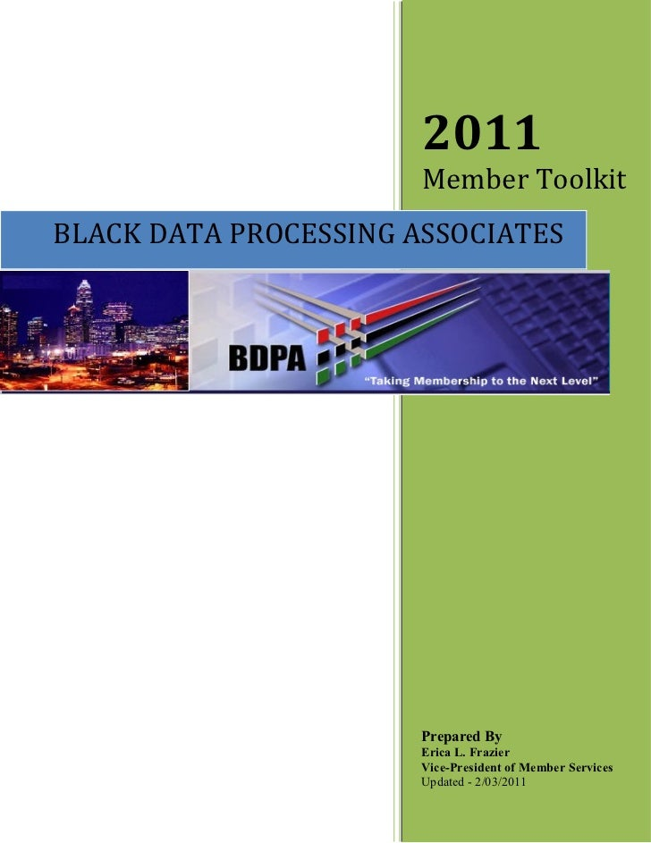 2011                       Member ToolkitBLACK DATA PROCESSING ASSOCIATES                       Prepared By               ...