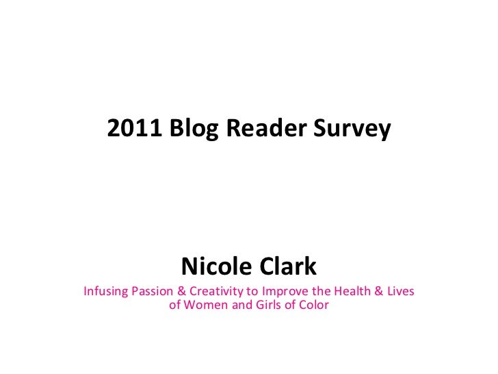 2011 Blog Reader Survey Nicole Clark Infusing Passion & Creativity to Improve the Health & Lives of Women and Girls of Color