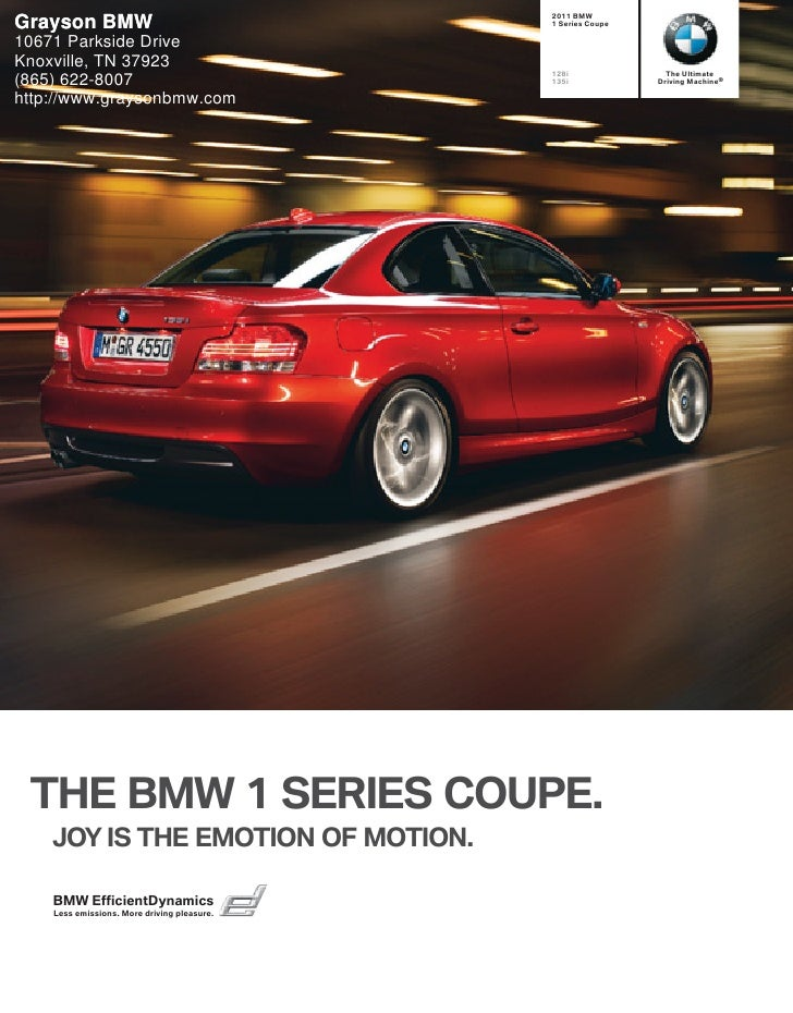 2011 BMWGrayson BMW                                  1 Series Coupe10671 Parkside DriveKnoxville, TN 37923                ...