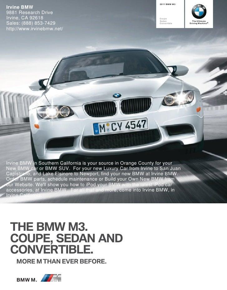 2011 BMW M3 Irvine BMW 9881 Research Drive Irvine, CA 92618                                                 Coupe         ...