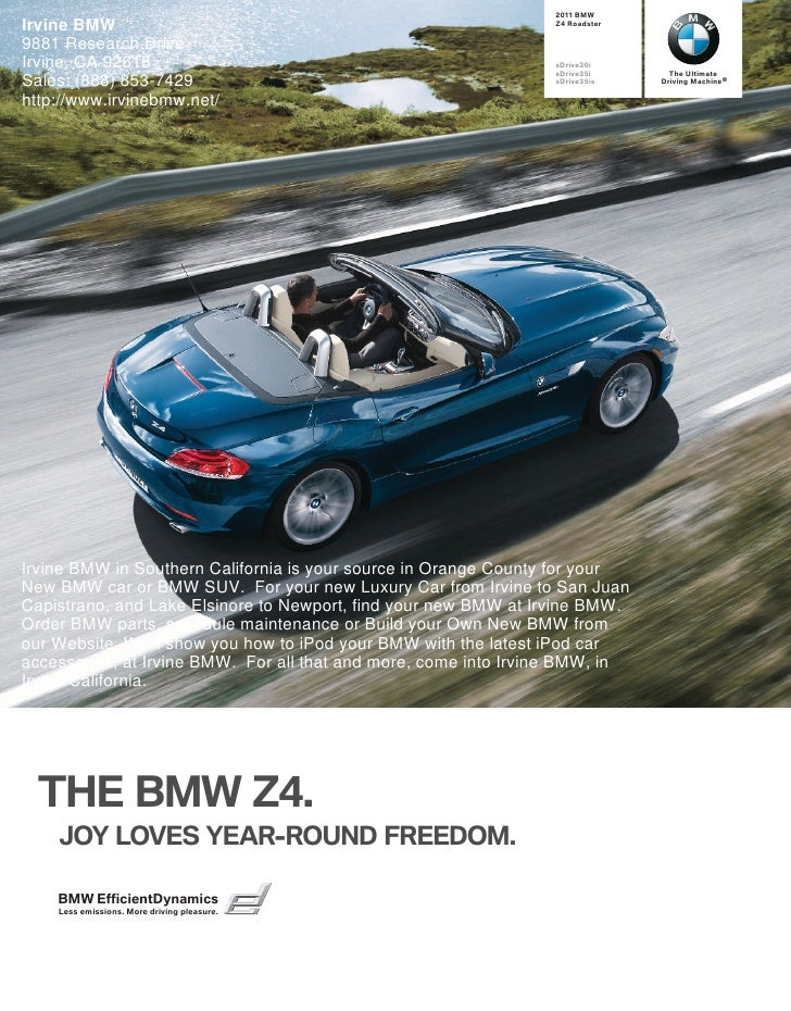  BMW Irvine BMW                                                       Z Roadster  9881 Research Drive Irvine, CA 9261...
