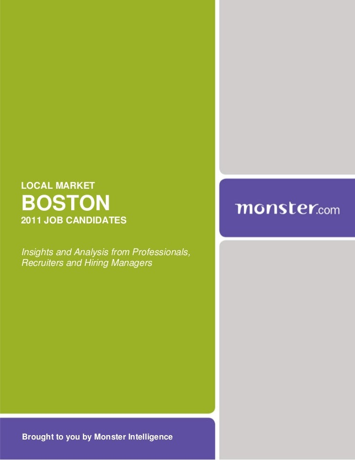 LOCAL MARKETBOSTON2011 JOB CANDIDATESInsights and Analysis from Professionals,Recruiters and Hiring ManagersBrought to you...