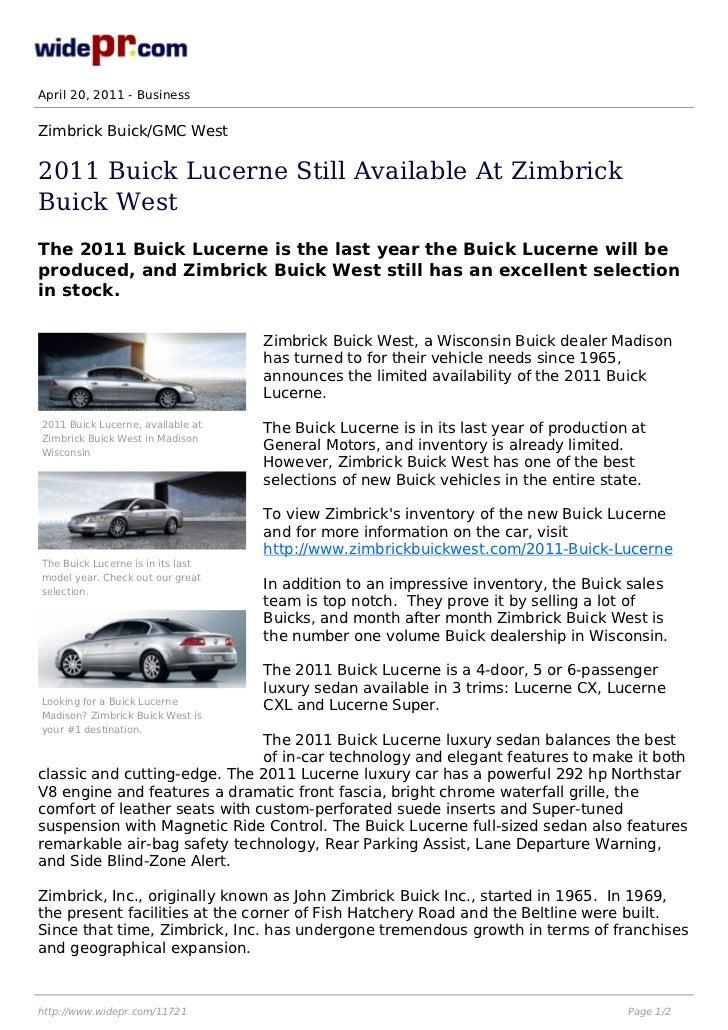 April 20, 2011 - BusinessZimbrick Buick/GMC West2011 Buick Lucerne Still Available At ZimbrickBuick WestThe 2011 Buick Luc...